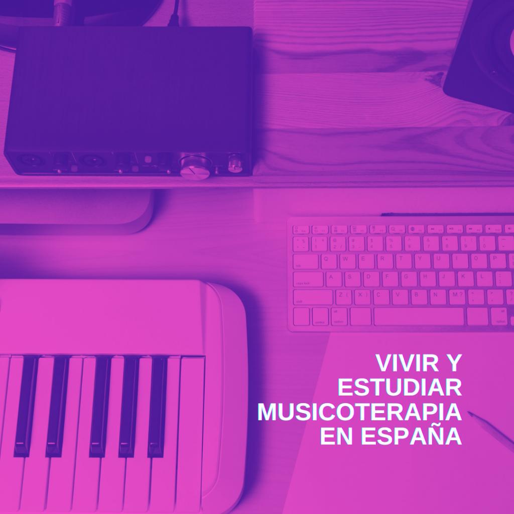 Vivir-y-estudiar-musicoterapia-en-españa